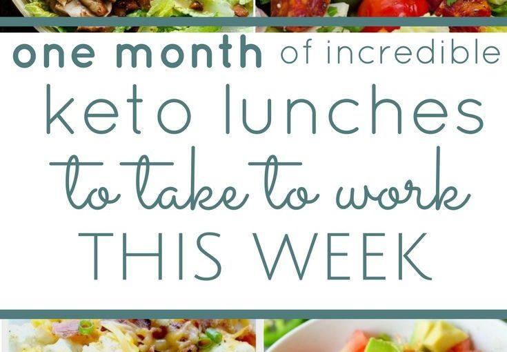 เดือนทั้งคาร์โบไฮเดรตต่ำ keto ความคิดที่เป็นมิตรสำหรับมื้อกลางวัน สูตรง่ายๆสำหรับยุ่ง …