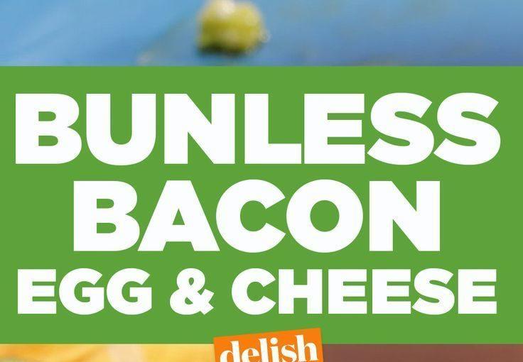Bunless Bacon, Egg & Cheese เป็นอาหารเช้าที่สมบูรณ์แบบสำหรับอาหารคาร์โบไฮเดรตต่ำ G …