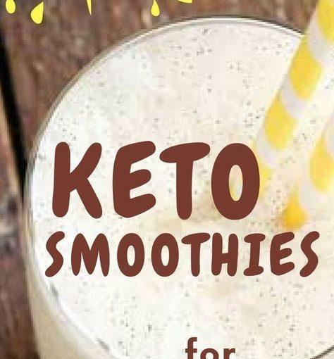 หากคุณกำลังมองหา Smoothies Keto อร่อย แต่ไม่ได้มีสูตรที่สมบูรณ์แบบสำหรับ …