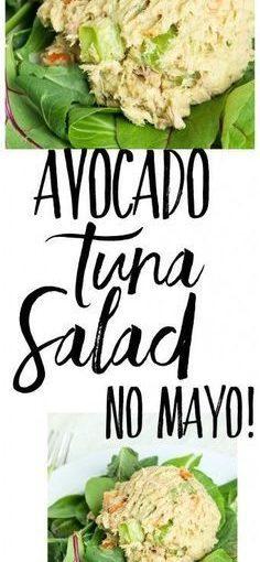 สูตรสลัดปลาทูน่าอะโวคาโดนี้ทำโดยไม่ต้อง Mayo! นี้ทำให้ดีมากโปร …