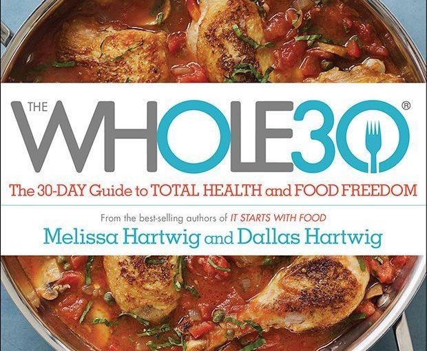 อาหารทั้ง 30 – คู่มือของคุณนอกจากตำรับอาหารแล้ว!
